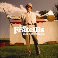 Fratellis, The: Here We Stand