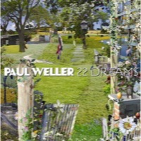 Weller, Paul: 22 Dreams