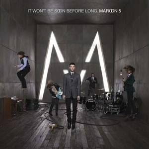 Maroon 5: It Won\'t Be Soon Before Long (Deluxe Edition)