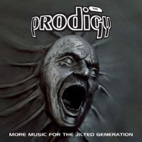 Prodigy: More Music For The Jilted Generation (2xCD)
