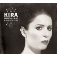 Kira: Memories Of Days Gone By (CD)