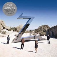 Zutons, The: You Can Do Anything