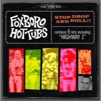 Foxboro Hot Tubs: Stop Drop And Roll