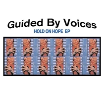 Guided By Voices: Hold On Hope EP - RSD 2020 (2xVinyl)