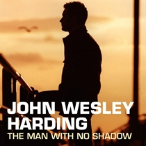 Harding, John Wesley: The Man With No Shadow - RSD 2020 (2xVinyl)