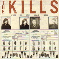 Kills, The: Keep On Your Mean Side (Vinyl)