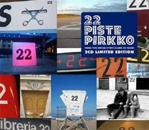 22 Pistepirkko - (Well You Know) Stuff Is Like We Yeah!