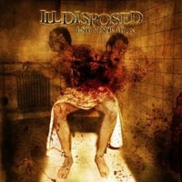 Illdisposed: 1-800 Vindication (CD)