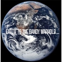 Dandy Warholes: Earth To The Dandy Warholes