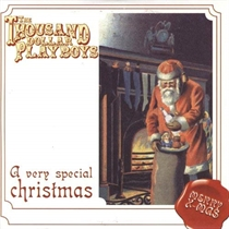 1000 Dollar Playboys: A Very Special Christmas (CD)