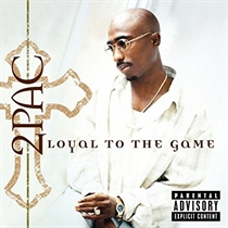 2pac: Loyal To The Game (CD)