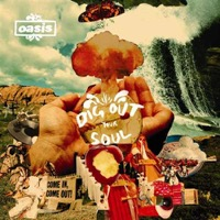 Oasis: Dig Out Your Soul (CD)