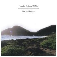 Bonnie Prince Billy: Letting Go