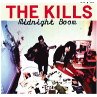 Kills, The: Midnight Boom
