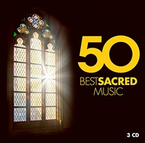 Various Artists: 50 Best Sacred Music (3xCD)