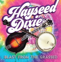 Hayseed Dixie: Blast From The Grassed - RSD 2020 (Vinyl)