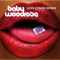 Baby Woodrose: Love Comes Down