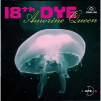 18th Dye: Amorine Queen