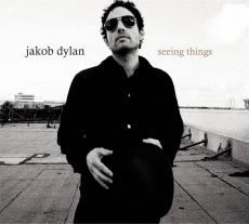 Dylan, Jakob: Seeing Things