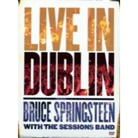 Springsteen, Bruce: Live in Dublin with the sessions band (DVD)