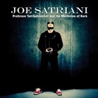 Satriani, Joe: Professor Satchafunkilus And The Musterion Of Rock
