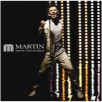 Martin: Show The World