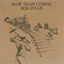 Dylan, Bob: Slow Train Coming (Vinyl)