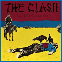Clash, The: Give `Em Enough Rope (Vinyl)