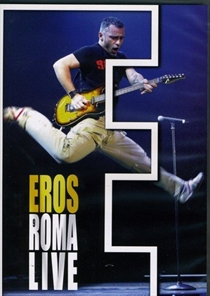 Ramazzotti Eros: Eros Live In Rome, July 7th (DVD)