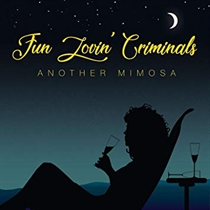 Fun Lovin' Criminals: Another Mimosa (CD)