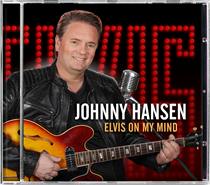 Hansen, Johnny: Elvis On My Mind (CD)