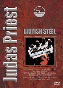Judas Priest: Classic Albums - British Steel (DVD)