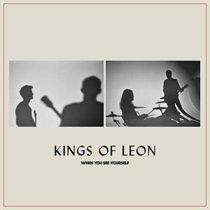 Kings Of Leon: When You See Yourself (CD)
