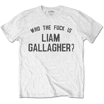 Gallagher, Liam: Who The Fuck... White T-shirt