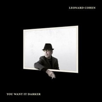 Cohen, Leonard: You Want It Darker (CD)