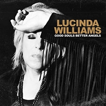 Williams, Lucinda: Good Souls Better Angels (2xVinyl)