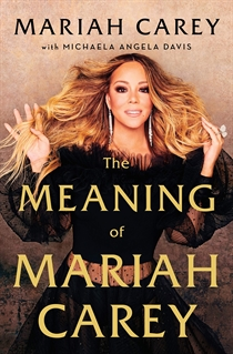 Carey, Mariah: The Meaning Of Mariah Carey (Bog)