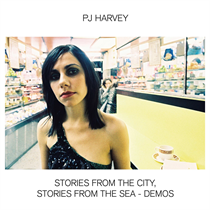 PJ Harvey: Stories From The City, Stories From The Sea - Demos (CD)