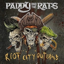 Paddy and the Rats: Riot City Outlaws (Vinyl)