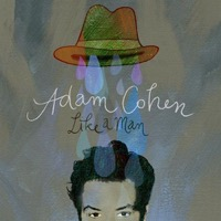 Cohen, Adam: Like A Man