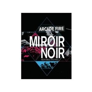 Arcade fire miroir noir dvd for Miroir noir film