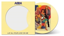 Abba: Lay All Your Love On Me (Vinyl)