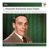 Brailowsky, Alexander: Plays Chopin (5xCD)