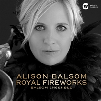 Balsom, Alison:  Royal Fireworks (CD)