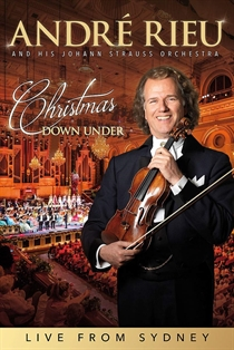 Rieu, Andre & Johann Strauss Orchestra: Christmas Down Under - Live from Sydney (DVD)