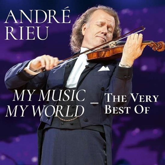 Rieu, Andre: My Music, My World - The Very Best Of (2xCD)