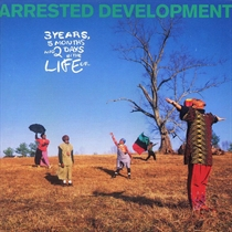Arrested Development: 3 Years 5 Months & 2 Days In The Life Of... (CD)