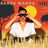 Banda Magda: Tigre - Stories of Courage & Fearlessness (CD)