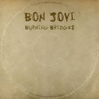 Bon Jovi: Burning Bridges