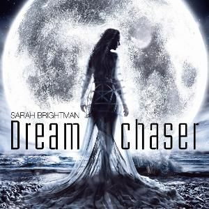 Brightman, Sarah: Dreamchaser